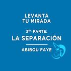 Levanta tu mirada: La separación - Abibou Faye