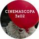 Cinemascopa 3x02 - IT