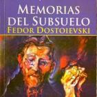 Memorias del Subsuelo - Fiódor Dostoyevski - ( parte 2 -B- )
