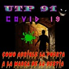 UTP91 Covid19, como abrirle la puerta a la marca de la bestia