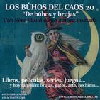 Los búhos del caos 20: de búhos y brujas