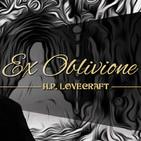 Ex oblivione, de H.P. Lovecraft (narrado por El abuelo Kraken)