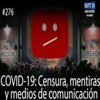 (Análisis) COVID-19: Censura, Mentiras y Medios de Comunicación - SOTT Radio (10-5-2020) Desinformación Coronavirus