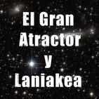 Astrobitácora - 1x45 - El Gran Atractor y Laniakea