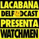 3x08 La Cabaña presenta: Watchmen