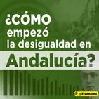 La desigualdad en Andalucía | Etnos