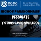 Hechos Paranormales //54// PIZZAGATE y otros