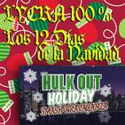 Lycra 100% ,Los doce días de Navidad : Un Golpe Maravilloso