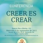 """72 Programa Más Allá de la Tierra Radio, 1º/9 Conferencia Eva Sandoval """"Creer es Crear"""" Barcelona 09/09/15."""