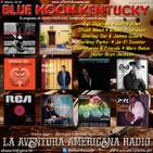 175- Blue Moon Kentucky (31 Marzo 2019)
