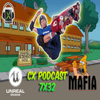 CX Podcast 7x32 I Unreal Engine 5, Mafia Trilogy y Tony Hawk