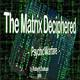 La Matrix Descifrada: Capítulos 7-8d13 - Robert Duncan (2006) Psicotrónica - Control Mental