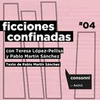 """Ficciones confinadas #04 - """"Mirando las flores del lado de las raíces"""" de Pablo Martín Sánchez"""