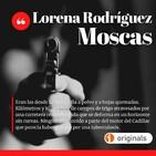 Moscas, de Lorena Rodríguez