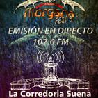 Especial MORGANA FEST 3 - La Corredoria Suena