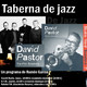 Taberna de JAZZ - 150 - David Pastor, The Film Sessions