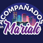 Acompañados Con Mariale/Parte 004 05 Julio 2020