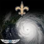HistoCast 209 - Katrina y el regreso al Superdome