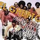 El Ghetto - Temporada 8 Programa 29 - Funk en estado puro
