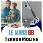 Batseñales - T06E07 (Le Mans '66, Terror Molins 2019)