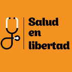 Salud en Libertad 27 (09/05/2017)