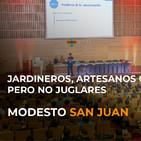 Jardineros, artesanos o ingenieros... pero no juglares - Modesto San Juan