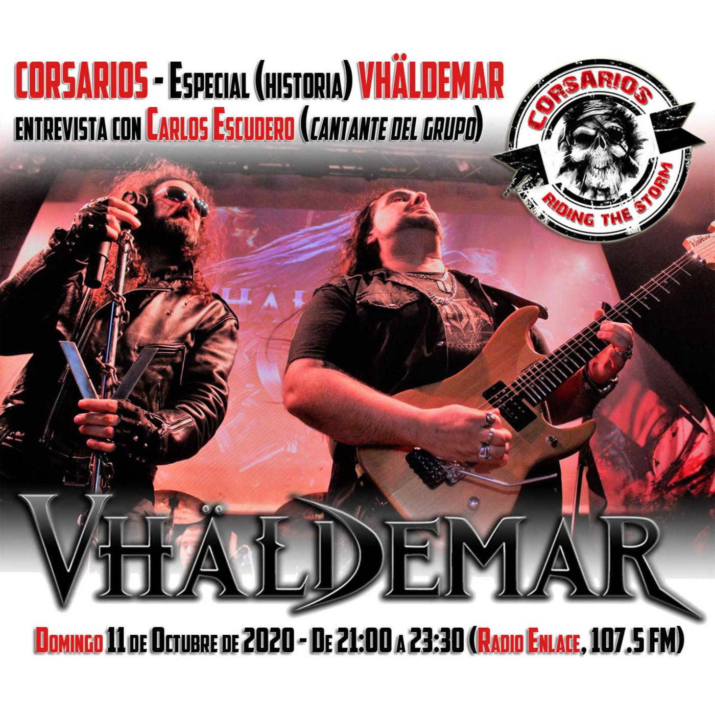 Corsarios - Especial VHÄLDEMAR - Domingo 11 de octubre de 2020