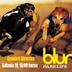 Blur, Parklife (Emisión 18 06 2016)