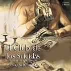 """""""El Club de los Suicidas (Segunda Parte)"""" de Robert Louis Stevenson"""