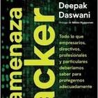 La amenaza Hacker (con Deepak Daswani)