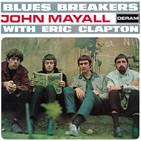 "Paren el Mundo (Programa ESPECIAL) - JOHN MAYALL ""BluesBreakers With ERIC CLAPTON"""