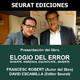 """SEURAT Ediciones presenta: """"Elogio del error"""" de Francesc Robert"""