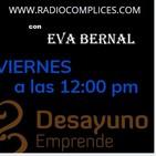 DESAYUNO EMPRENDEDORES, NETWORKING, con EVA BERNAL, RADIOCOMPLICES.COM FERNANDO RODRIGUEZ, Programa 13/03/2020