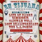 En Tijuana Hay Rock Radio - Temporada De Cuarentena 2.0 - 22