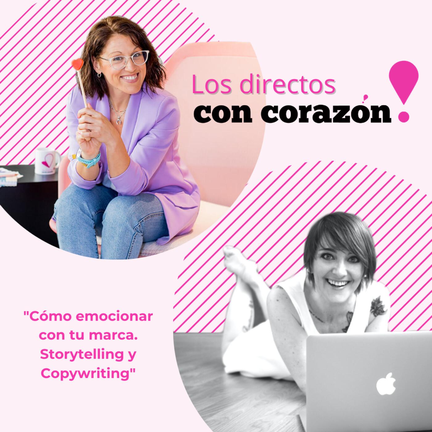 #045 Directos con Corazón | Cómo emocionar con tu marca, storytelling y marketing de contenidos