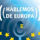 Hablemos de Europa. Episodio 1: El futuro de la Unión Europea