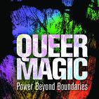 Lunatic Mondays - Gender Diversity ~ Queer Magic
