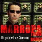 A Quemarropa (3.2): Especial Saga Matrix (Reloaded, Revolutions)