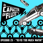"Episodio 23 - ""10/10 too much water"""