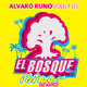 El Bosque Ibiza Ed. - Soulful