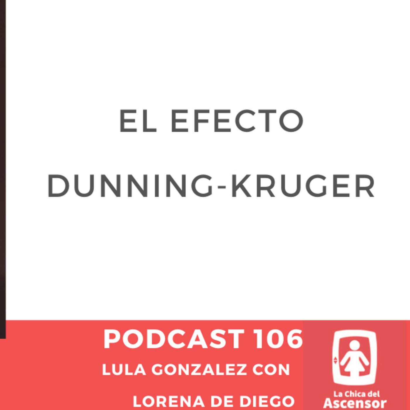 106 - Que es el efecto Dunning Kruger y como puede afectar a tu empresa.