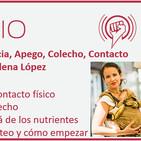 Episodio 133: Lactancia, Apego, Colecho, Contacto Físico y Porteo, con Elena López