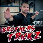 818 | Artes Marciales Extremas con… ¡BROTHERSTRICKZ! (parte 3!!)