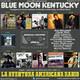 144- Blue Moon Kentucky (10 Junio 2018)