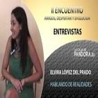 Hablando de Realidades... Elvira López del Prado - II ENCUENTRO AMIGOS, DESPERTAR Y EVOLUCIÓN