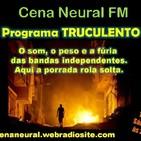 RIPIO em Truculento - Fm Cena neural - Brasil (1/8/2020)