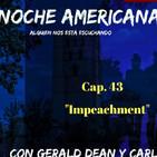 """Noche Americana, Cap. 42 """"Impeachment""""."""