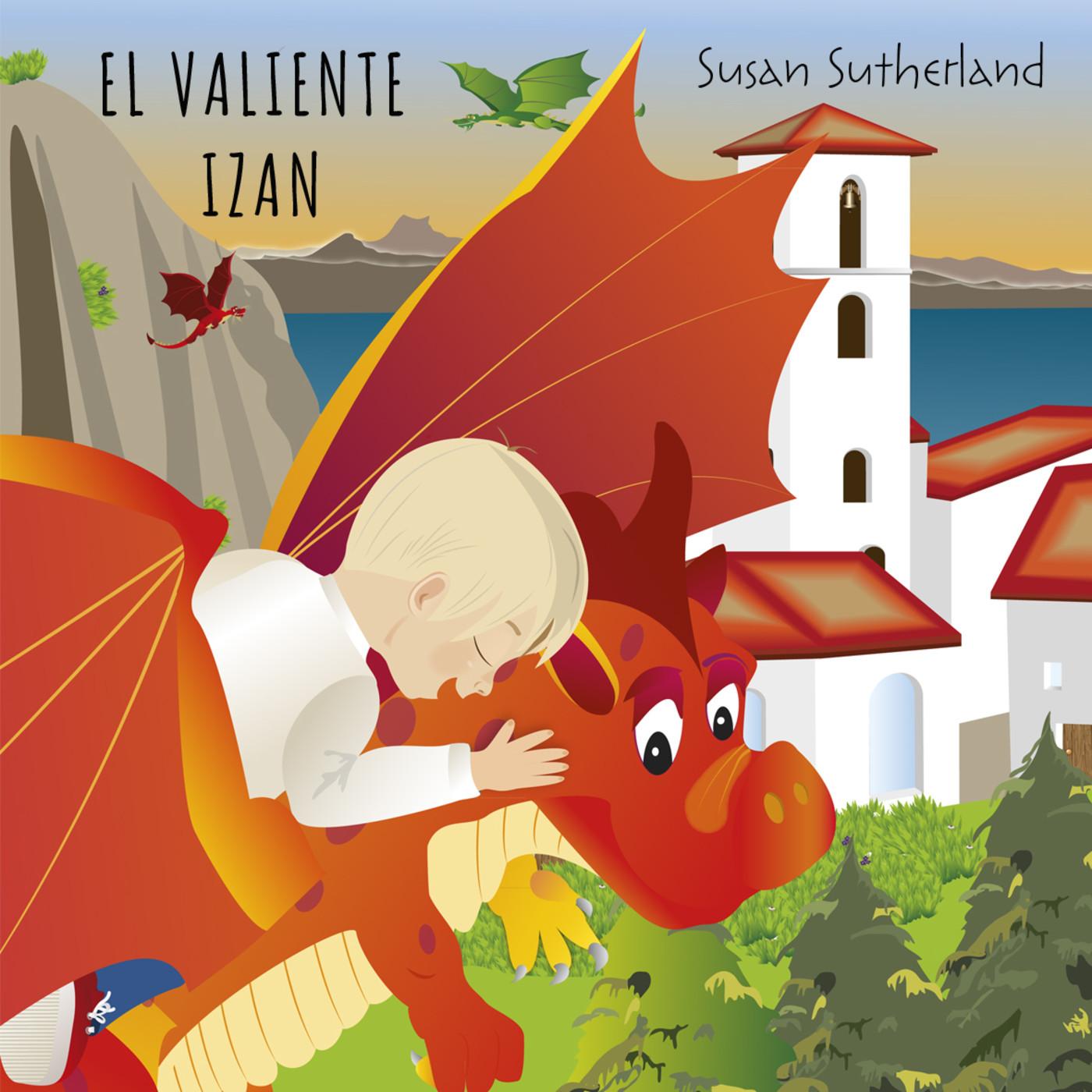 El Valeroso Izan. Susan Sutherland