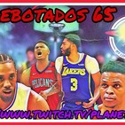 Planeta NBA - REBOTADOS. Ep.65.- 17/07/19
