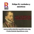 Felipe II, verdades y mentiras